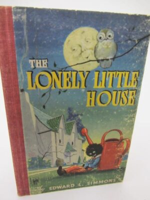 The Lonely Little House (1948) by Edward L Simmons