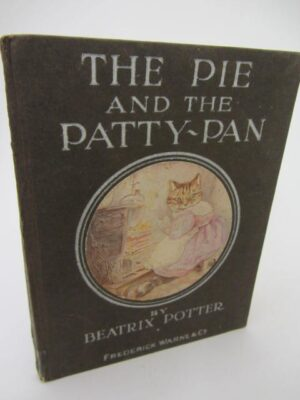 The Pie and The Patty-Pan. Early Edition (1910) by Beatrix Potter