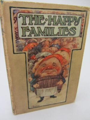 The Happy Families.  A Story for Children.  First Edition. by Violet Bradby