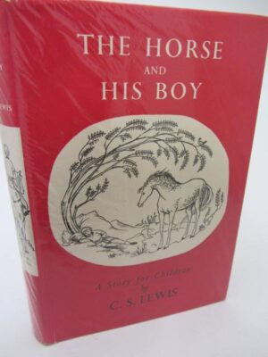 The Horse and his Boy. A Story for Children (1963) by C.S. Lewis