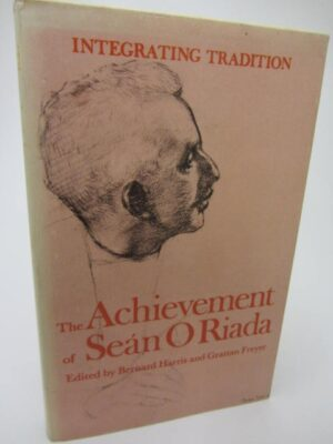 Integrating Tradition.  The Achievement of Sean O'Riada (1981) by B. Harris & G. Freyer.