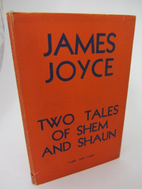 Two Tales of Shem and Shaun. First Trade Issue (1932) by James Joyce