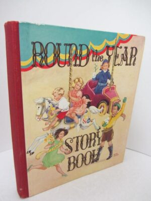 Round the Year Story Book (1950) by Rene Cloke