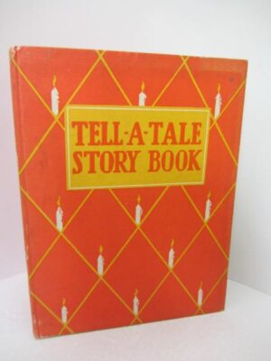 Tell-A-Tale Story Book (1929) by Herbert  Strano