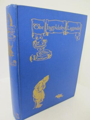 The Ingoldsby Legends. Illustrated by Arthur Rackham (1913) by Thomas Ingoldsby