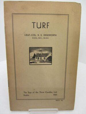 Turf. Three Candles Press (1941) by Kenneth E. Edgeworth