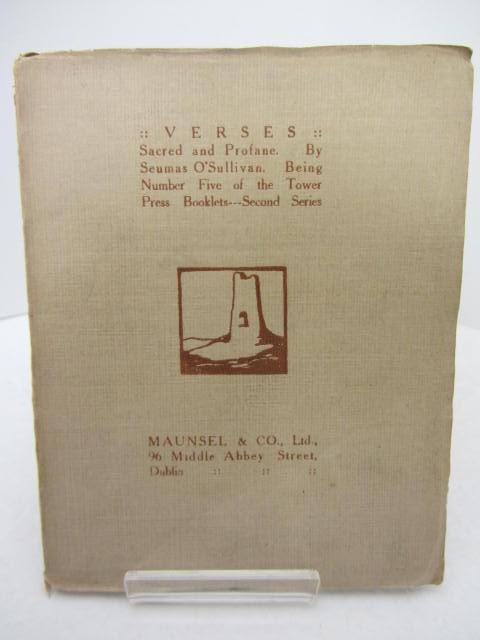 Verses: Sacred and Profane (Tower Press Booklets 1908) by Seumas O'Sullivan
