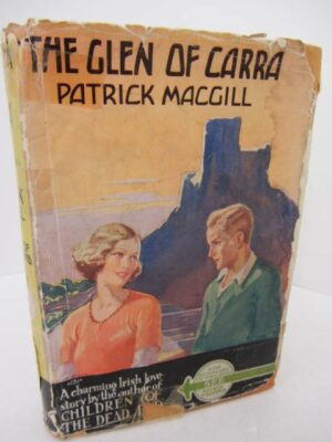The Glen of Carra (1934) by Patrick MacGill