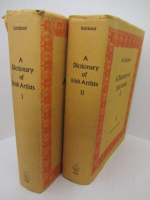 A Dictionary of Irish Artists. Two Volumes (1969) by Walter G. Strickland