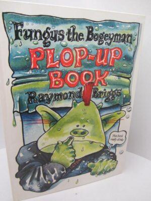 Fungus The Bogeyman.  Plop-Up Book. by Raymond Briggs