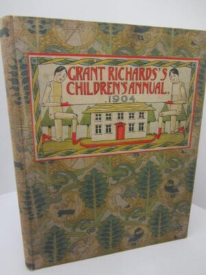 Grant Richards Children's Annual for 1904 by T.W. Crosland