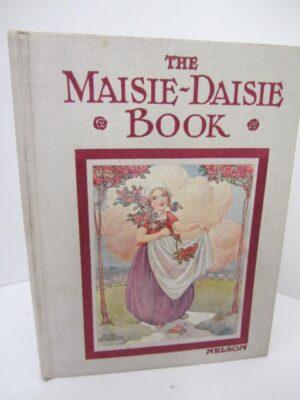 The Maisie-Daisie Book (1912) by Anne Anderson