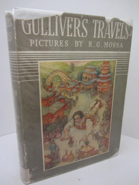 Gulliver's Travels. Illustrated by R.G. Mossa (1938) by Jonathan Swift