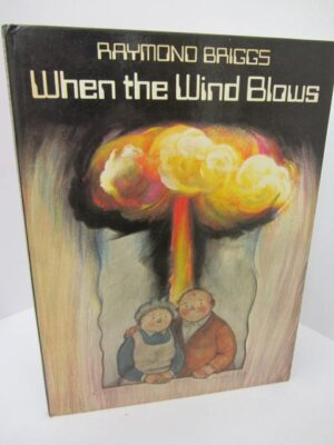 When The Wind Blows (1982) by Raymond Briggs