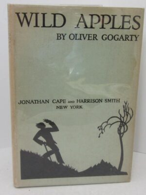 Wild Apples. Poems (1929) by Oliver Gogarty