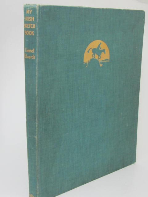 My Irish Sketch Book. Illustrated by the Author (1938) by Lionel Edwards