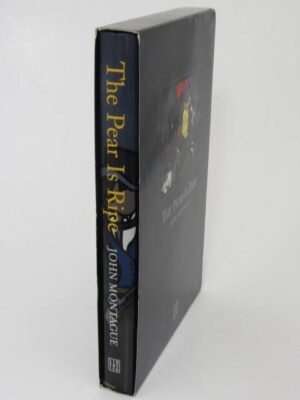 The Pear is Ripe.  A Memoir. Limited Signed Edition (2007) by John Montague