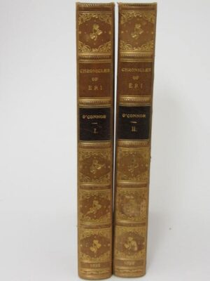 Chronicles of Eri. Being the History of The Irish People. Two Volumes (1822) by Roger O'Connor