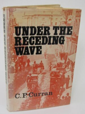 Under the Receding Wave (1970) by C.P. Curran