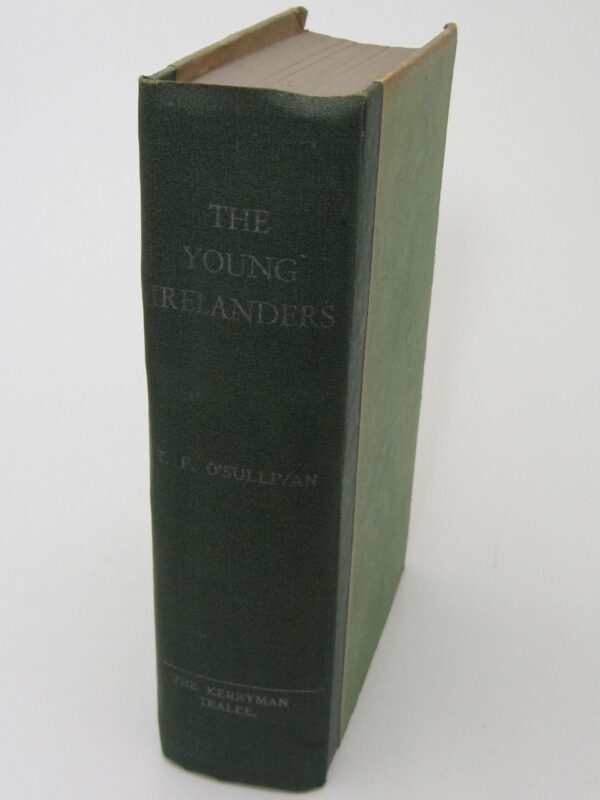 The Young Irelanders (1944) by T.F. O'Sullivan