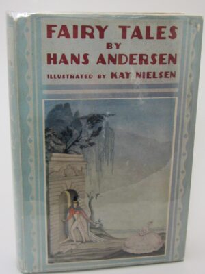 Fairy Tales by Hans Anderson. Illustrated by Kay Nielsen (1924) by Hans Andersen