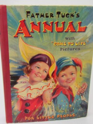 Father Tuck's Annual for Little People with 'Come to Life' Pictures' (Pop-Up Book) by Various Authors