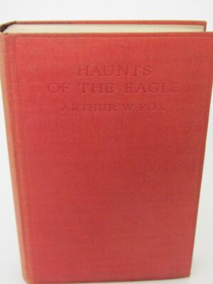 Haunts of the Eagle.  Man and Wild Nature in Donegal (1924) by Arthur W. Fox