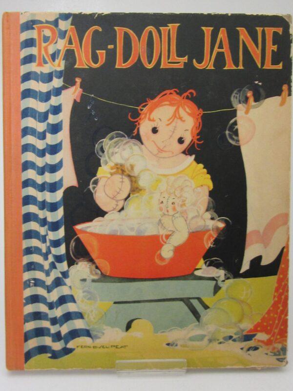 Rag-Doll Jane. Illustrated By Fern Bisel Peat (1935) by Carolyn Treffinger