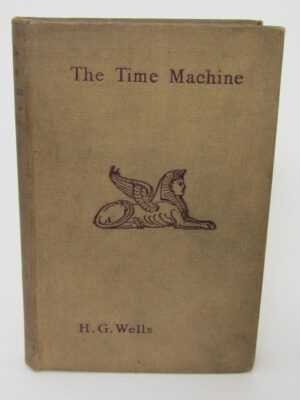 The Time Machine. An Invention. First Edition (1895) by H.G. Wells