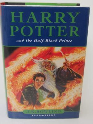 Harry Potter & The Half-Blood Prince. First Issue (2005) by J.K. Rowling