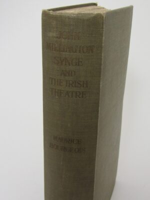 John Millington Synge and The Irish Theatre (1913) by Maurice Bourgeois