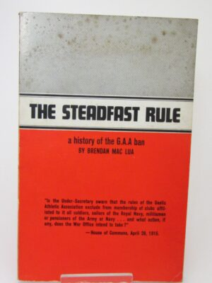The Steadfast Rule.  A History of the G.A.A. Ban (1967) by Brendan MacLua