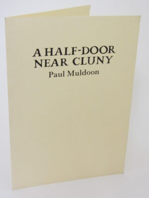 A Half-Door Near Cluny. Limited Edition (1997) by Paul Muldoon
