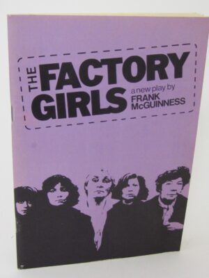 The Factory Girls (1982) by Frank McGuinness