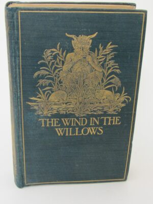 The Wind in the Willows. First Edition (1908) by Kenneth Grahame