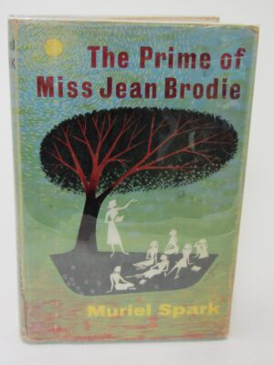 The Prime of Miss Jean Brodie. First Edition (1961) by Muriel Spark