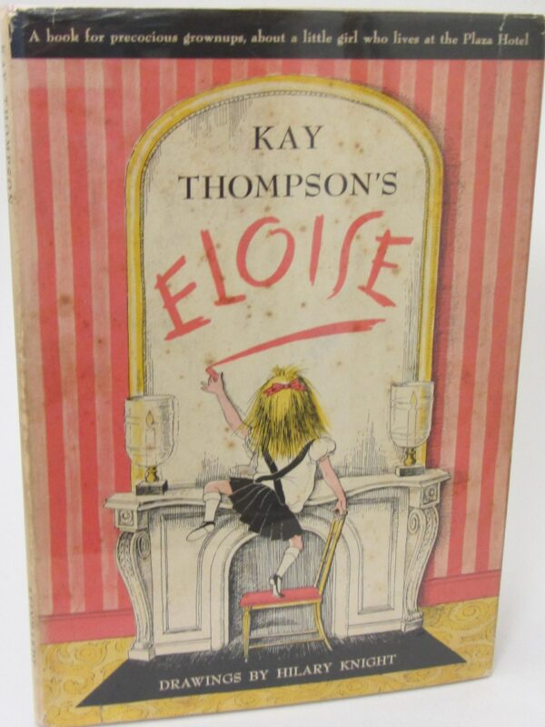 Eloise.  Dawings by Hilary Knight (1958) by Kay Thompson