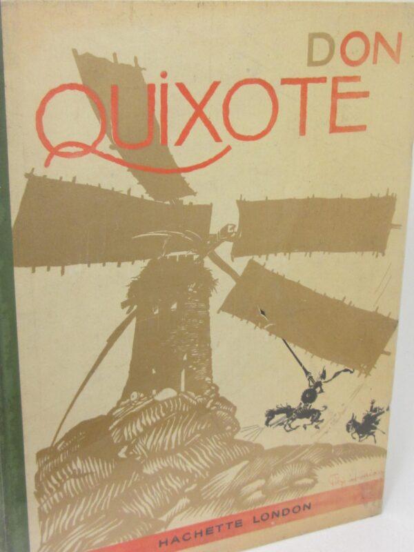 Don Quixote. lllustrated by Felix Torioux (1930) by Miguel De Cervantes