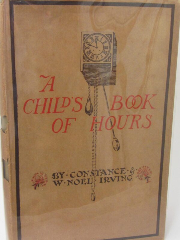 A Child's Book of Hours (1921) by Constance Irving