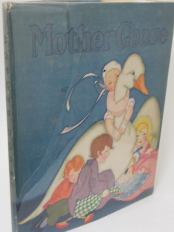Mother Goose. Her Best-Known Rhymes (1933) by Fen Bisel Peat