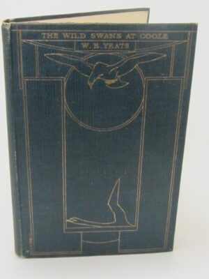 The Wild Swans At Coole. First Edition (1919) by W.B. Yeats