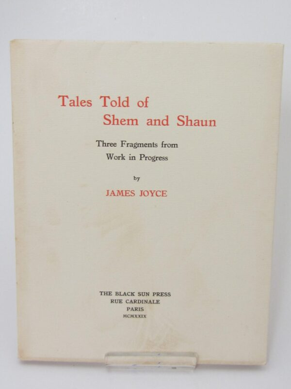 Tales Told of Shem and Shaun. Limited Signed Edition (1929) by James Joyce