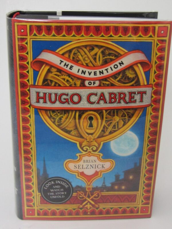 The Invention of Hugo Cabret. Signed by the Author (2008) by Brian Selznick
