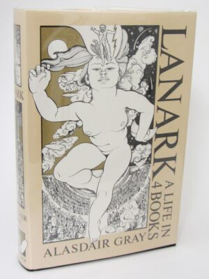 Lanark.  A Life in 4 Books. Author Signed (1985) by Alasdair Gray