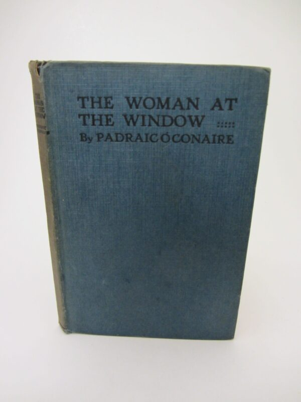 The Woman at the Window and other Stories (1921) by Padraic O'Conaire
