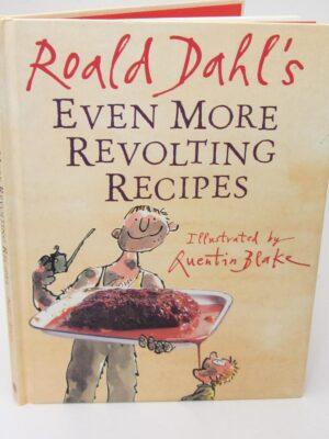Roald Dahl's Even More Revolting Recipes (2001) by Roald Dahl