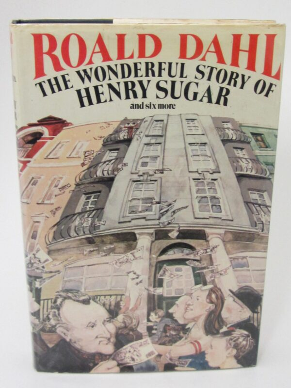 The Wonderful Story of Henry Sugar and Six More (1977) by Roald Dahl