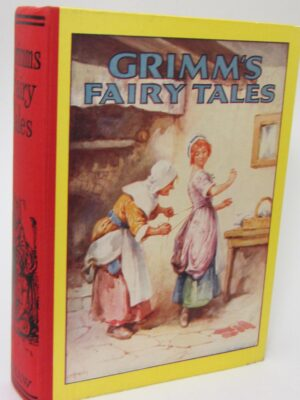 Grimm's Fairy Tales (1928) by Brothers Grimm