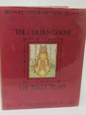 The Golden Goose and The Three Little Bears (1930) by L. Leslie Brooke