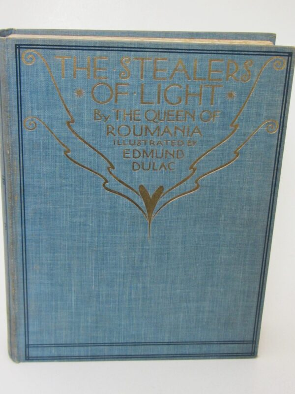 The Stealers of Light.  A Legend (1916) by Marie Queen of Roumania